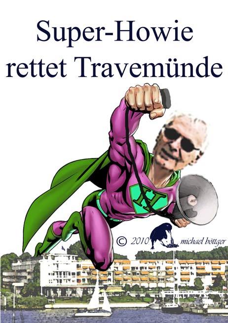 »Super-Howie rettet Travemünde« schrieb Michael Böttger über seine neueste Karikatur und portraitierte Wolfgang Hovestädt mit dem von den Fährtarif-Demos bekannten Lautsprecher. GRAFIK: <b>MICHAEL BÖTTGER</b>